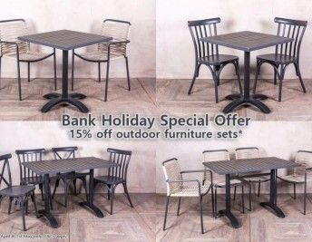 BANK HOLIDAY SPECIAL OFFER: 15% OFF ALL OUTDOOR FURNITURE SETS!